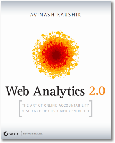 web analytics 2.0 online accountability customer centricity