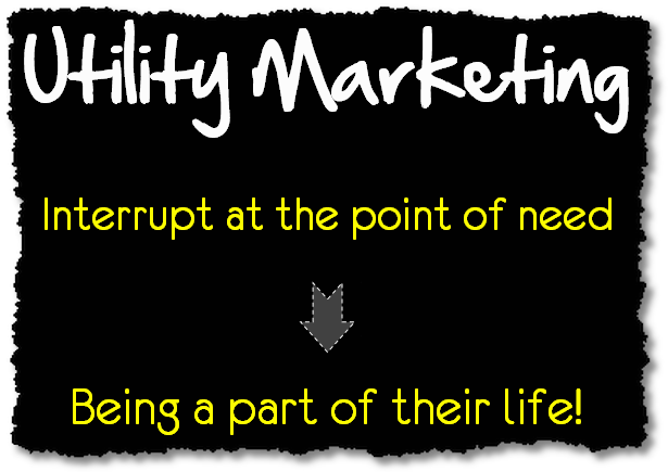 from interruption to life presence utility marketing
